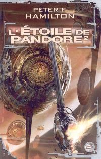 L'étoile de Pandore. Volume 2