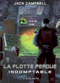 La flotte perdue. Volume 1, Indomptable