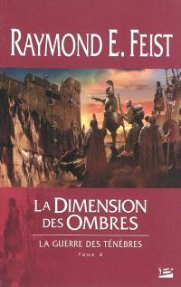 La guerre des ténèbres. Volume 2, La dimension des ombres
