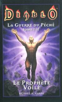 La guerre du péché. Volume 3, Le prophète voilé