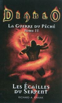 La guerre du péché. Volume 2, Les écailles du serpent