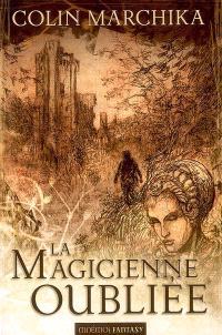 La magicienne oubliée : la reine de Vendôme, intégrale