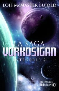 La saga Vorkosigan : intégrale. Volume 2