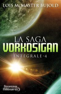 La saga Vorkosigan : intégrale. Volume 4