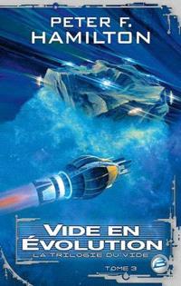 La trilogie du Vide. Volume 3, Vide en évolution