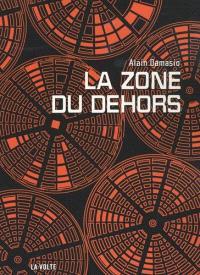 La zone du Dehors