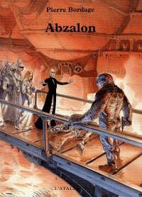 Le cycle d'Abzalon. Volume 1, Abzalon
