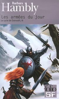 Le cycle de Darwath. Volume 3, Les armées du jour