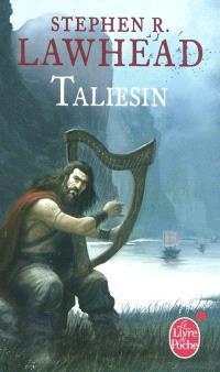 Le cycle de Pendragon. Volume 1, Taliesin