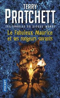 Le fabuleux Maurice et ses rongeurs savants : un roman du disque-monde