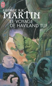 Le voyage de Haviland Tuf