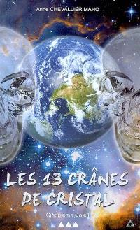 Les 13 crânes de cristal. Volume 3, Cinquième soleil