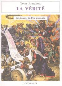 Les annales du Disque-monde. Volume 26, La vérité