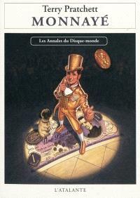 Les annales du Disque-monde. Volume 32, Monnayé