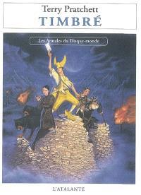 Les annales du Disque-monde. Volume 30, Timbré