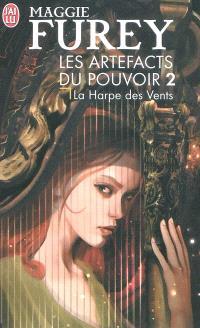 Les artefacts du pouvoir. Volume 2, La harpe des vents