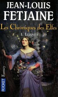 Les chroniques des elfes. Volume 1, Lliane