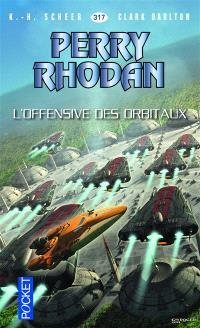 Les citadelles cosmiques. Volume 12, L'offensive des Orbitaux
