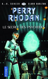 Les citadelles cosmiques. Volume 11, Le secret des psychodes