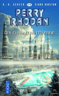 Les citadelles cosmiques. Volume 13, Les chasseurs d'énergie