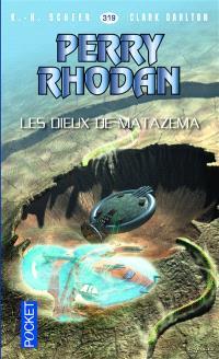 Les citadelles cosmiques. Volume 14, Les dieux de Matazema