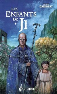 Les enfants de Ji. Volume 1