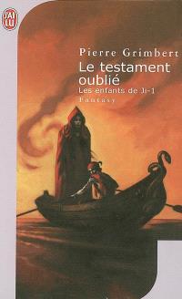 Les enfants de Ji. Volume 1, Le testament oublié