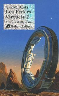 Les enfers virtuels. Volume 2, Détail