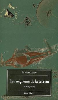 Les seigneurs de la terreur : science-fiction
