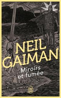 Miroirs et fumées