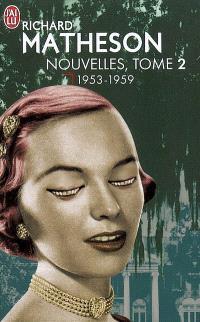 Nouvelles. Volume 2, 1953-1959