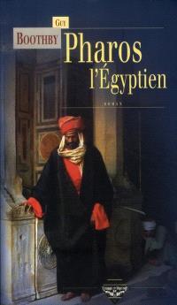 Pharos, l'Egyptien