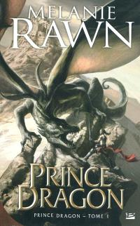 Prince dragon. Volume 1