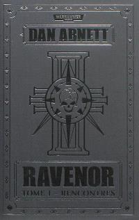 Ravenor. Volume 1, Rencontres