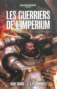 Space marine battles, Les guerriers de l'Imperium : une anthologie Warhammer 40.000