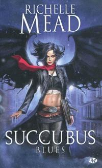 Succubus. Volume 1, Succubus blues