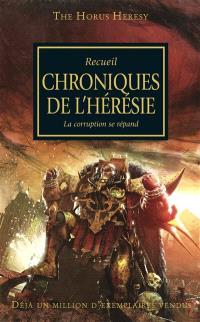 The Horus heresy. Volume 9, Chroniques de l'hérésie