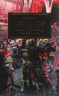 The Horus heresy, Volume 29, Vengeful spirit. Volume 1, Les fils de Lupercal