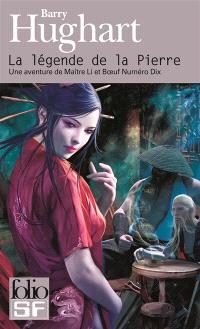 Une aventure de Maître Li et Bœuf Numéro Dix, La légende de la pierre