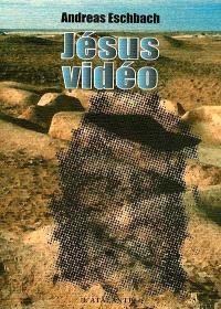 Vidéo Jésus