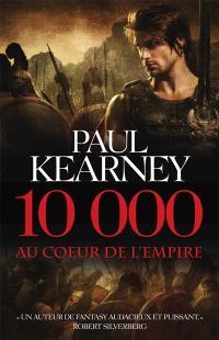 10.000 : au coeur de l'Empire