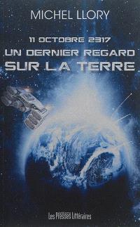 11 octobre 2317 : un dernier regard sur la Terre