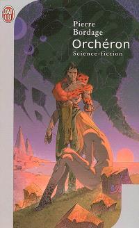 Abzalon. Volume 2, Orchéron