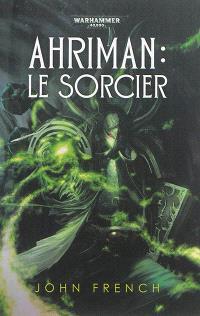 Ahriman, Le sorcier
