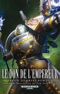 Chevaliers gris. Volume 2, Le don de l'empereur