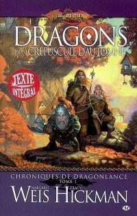 Chroniques de Dragonlance. Volume 1, Dragons d'un crépuscule d'automne