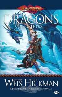 Chroniques perdues. Volume 2, Dragons des cieux