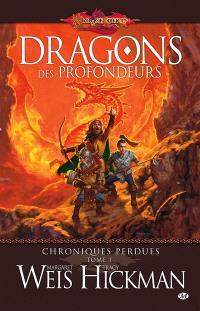 Chroniques perdues. Volume 1, Dragons des profondeurs