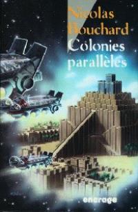 Colonies parallèles