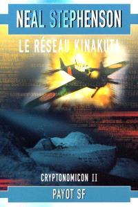 Cryptonomicon. Volume 2, Le réseau Kinakuta